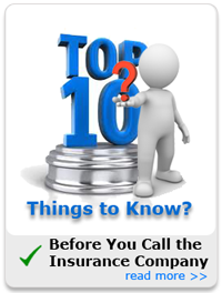 Top Ten Question to Ask the Insurance Company Before You Call.